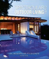 Cover of Spectacular Outdoor Living Texas